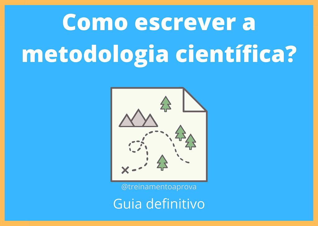 como fazer metodologia científica