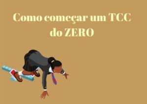 Como começar um TCC do ZERO 300x213 - Início